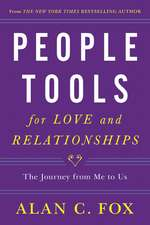 People Tools for Love and Relationships: The Journey from Me to Us