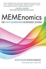 MEMEnomics: The Next Generation Economic System