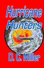 Hurricane Hunters: A Craig Hancock Adventure