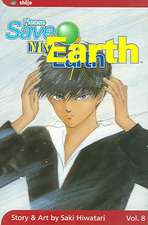 Please Save My Earth, Vol. 8