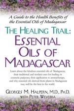 The Healing Trail:  Essential Oils of Madagascar