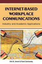 Internet-Based Workplace Communications