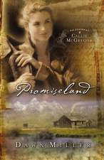 Promiseland: The Journal of Callie McGregor series, Book 1
