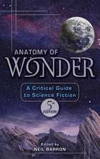 Anatomy of Wonder:  A Critical Guide to Science Fiction
