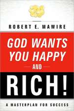 God Wants You Happy and Rich!