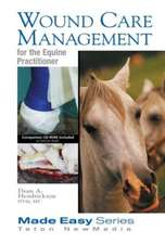 Wound Care Management for the Equine Practitioner
