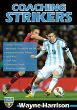 Coaching Strikers:  Examining the Forces That Shaped the Modern Game