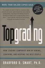 Topgrading (revised Php Ed)