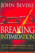 Breaking Intimidation