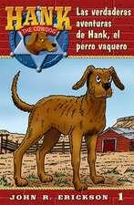 Las Verdaderas Aventuras de Hank, El Perro Vaquero