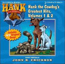 Hank the Cowdog's Greatest Hits, Volumes 1 & 2