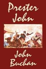 Prester John by John Buchan, Fiction, Action & Adventure