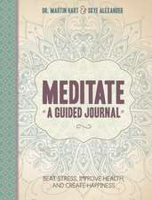 Meditate:  A Guided Journal
