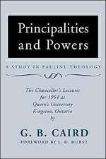 Principalities and Powers:  The Chancellor's Lectures for 1954 at Queen's University, Kingston Ontario