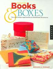 Creating Books & Boxes:  Fun and Unique Approaches to Handmade Structures