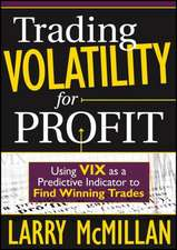 Trading Volatility for Profit: Using VIX as a Predictive Indicator to Find Winning Trades