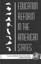 Education Reform in the American States (Hc)
