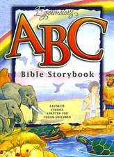 Egermeier's ABC Bible Storybook:  Favorite Stories Adapted for Young Children.