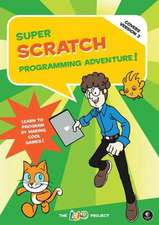 Super Scratch Programming Adventure (covers Version 2)