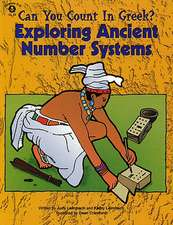 Can You Count in Greek?:  Exploring Ancient Number Systems