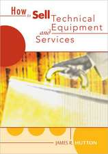 How to Sell Technical Equipment and Services