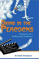 Bring in the Peacocks