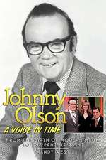 Johnny Olson:  A Voice in Time
