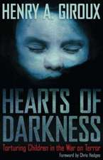 Hearts of Darkness:  Torturing Children in the War on Terror