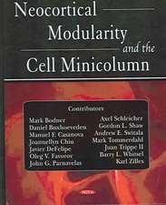 Neocortical Modularity and the Cell Minicolumn