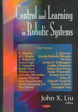 Control and Learning in Robotic Systems