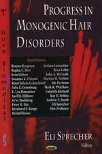 Progress in Monogenic Hair Disorders