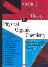 Method and Theory in Physical Organic Chemistry
