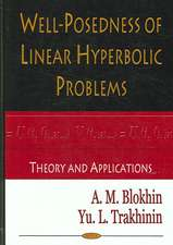 Well-Posedness of Linear Hyperbolic Problems