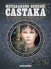 Metabarons Genesis: Castaka (new Edition)