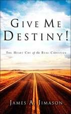 Give Me Destiny!