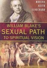William Blake's Sexual Path to Spiritual Vision