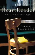 The Heart Reader of Franklin High
