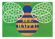 Bee Happy Birthday Card [With 6 Envelopes]