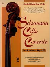 Schumann Concerto for Violoncello and Orchestra in a Minor, Op. 129; Romantic Concert P