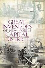 Great Inventors of New York's Capital District