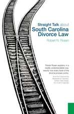 Straight Talk about South Carolina Divorce Law