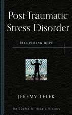 Post-Traumatic Stress Disorder:  Recovering Hope