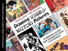 Drawing Words & Writing Pictures:  Manga, Graphic Novels, and Beyond