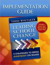 Implementation Guide:  Nine Strategies to Bring Everybody on Board