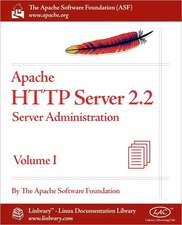 Apache HTTP Server 2.2 Official Documentation - Volume I. Server Administration
