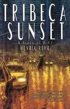 Tribeca Sunset, A Story of 9-11
