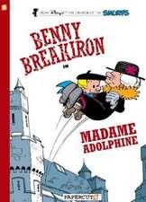 Benny Breakiron #2: Madame Adolphine
