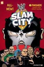 WWE Slam City #1: Finished