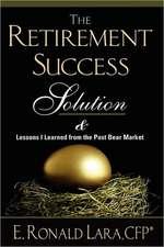 The Retirement Success Solution