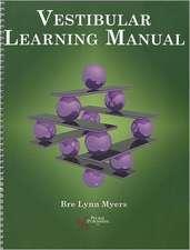 Vestibular Learning Manual